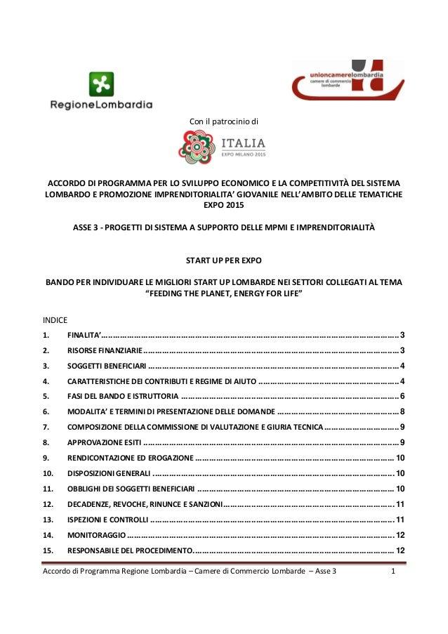Accordo di Programma Regione Lombardia – Camere di Commercio Lombarde – Asse 3 1  Con il patrocinio di  ACCORDO DI PROGRAM...