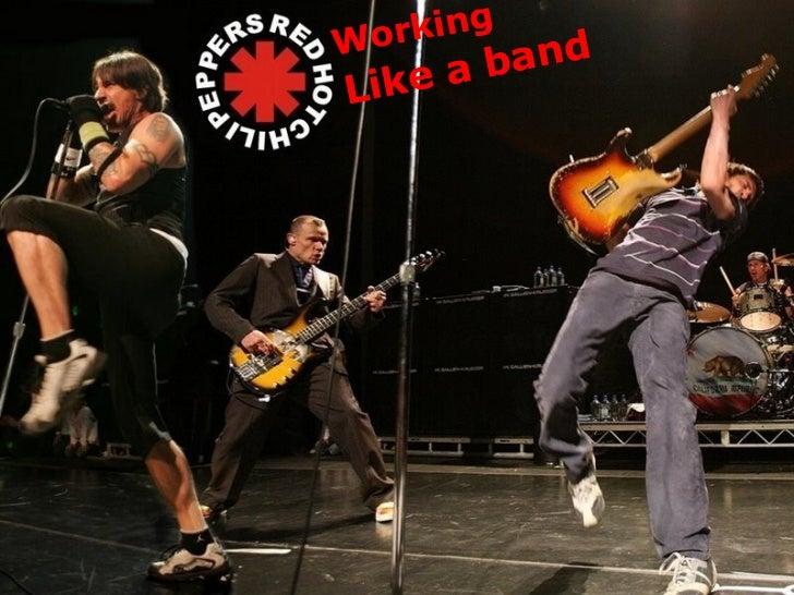 Working Like a band