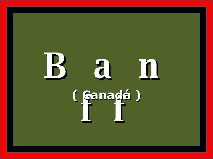 B a n f f ( Canadá )