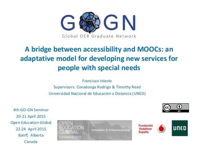 A bridge between accessibility and MOOCs: an adaptative model for developing new services for people with special needs Fr...