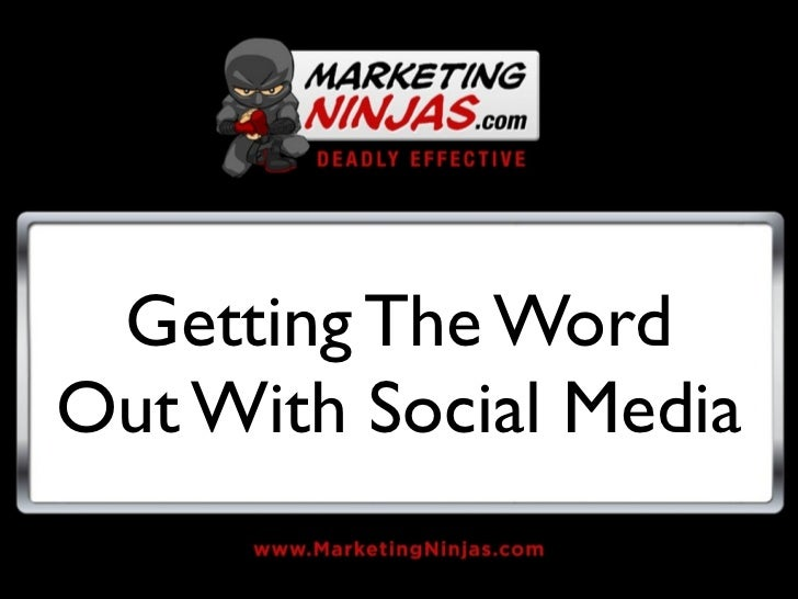 Getting The WordOut With Social Media