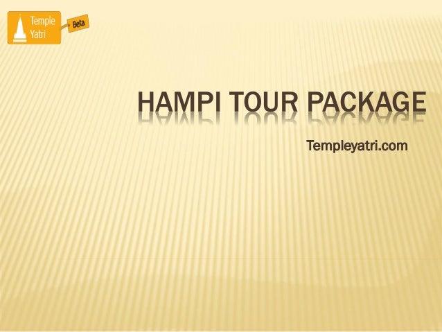 HAMPI TOUR PACKAGE Templeyatri.com