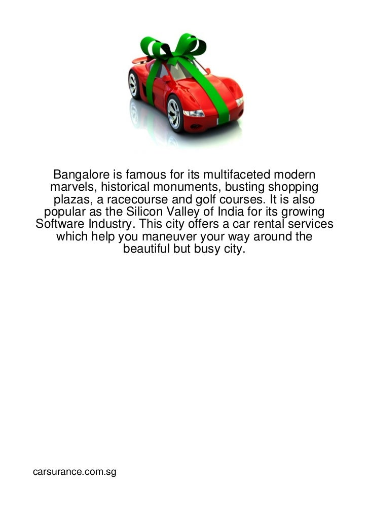 Bangalore is famous for its multifaceted modern  marvels, historical monuments, busting shopping   plazas, a racecourse an...