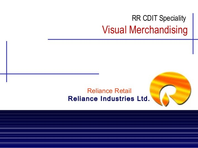 RR CDIT Speciality  Visual Merchandising  Reliance Retail Reliance Industries Ltd.