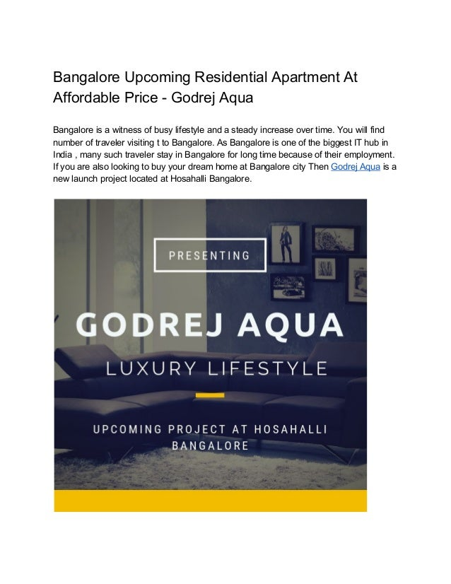 Bangalore Upcoming Residential Apartment At Affordable Price - Godrej Aqua Bangalore is a witness of busy lifestyle and a ...