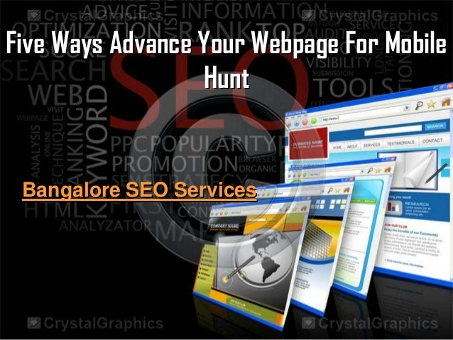 Five Ways Advance Your Webpage For Mobile Hunt  Bangalore SEO Services