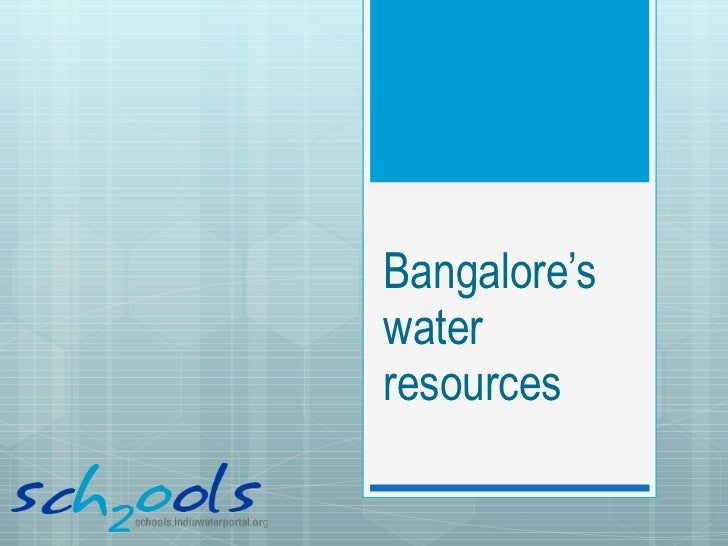 Bangalore's water resources