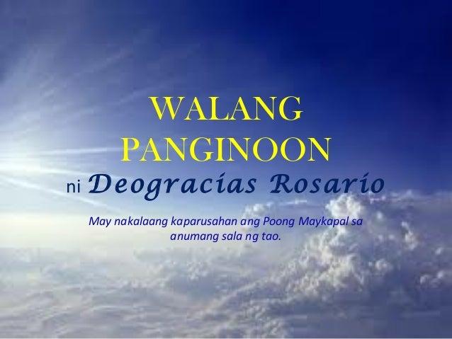 WALANG      PANGINOONni Deogracias                  Rosario May nakalaang kaparusahan ang Poong Maykapal sa               ...