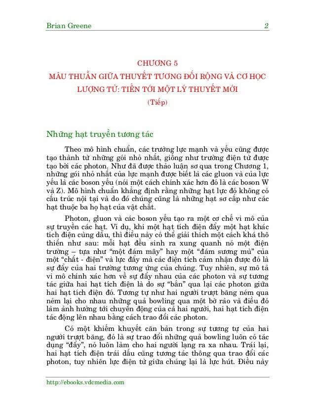 Brian Greene 2 http://ebooks.vdcmedia.com CHÛÚNG 5 MÊU THUÊÎN GIÛÄA THUYÏËT TÛÚNG ÀÖËI RÖÅNG VAÂ CÚ HOÅC LÛÚÅNG TÛÃ: TIÏËN...