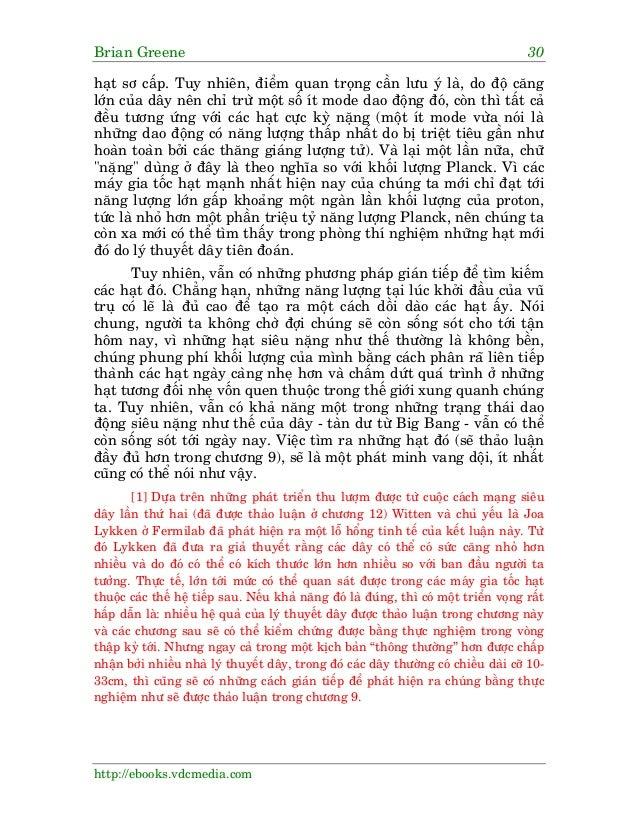 Brian Greene 30 http://ebooks.vdcmedia.com haåt sú cêëp. Tuy nhiïn, àiïím quan troång cêìn lûu yá laâ, do àöå cùng lúán cu...