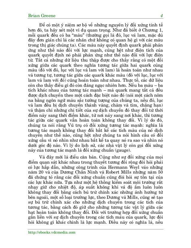Brian Greene 4 http://ebooks.vdcmedia.com Àïí coá möåt yá niïåm sú böå vïì nhûäng nguyïn lyá àöëi xûáng tinh tïë hún àoá, ...