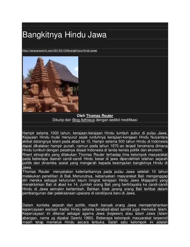 Bangkitnya Hindu Jawahttp://narayanasmrti.com/2010/01/06/bangkitnya-hindu-jawa/                                       Oleh...