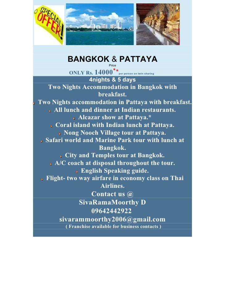 BANGKOK & PATTAYA                              Price                                *           ONLY Rs. 14000         *  ...