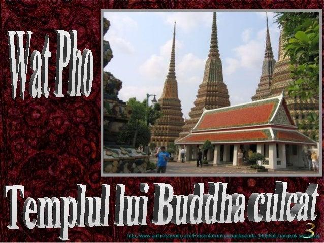 http://www.authorstream.com/Presentation/michaelasanda-1909850-bangkok-wat-pho3/