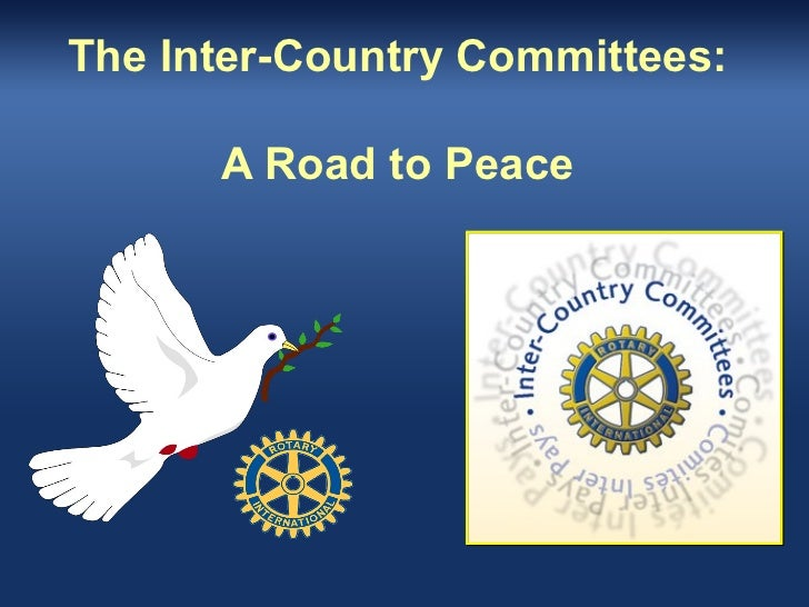 The Inter-Country Committees:      A Road to Peace
