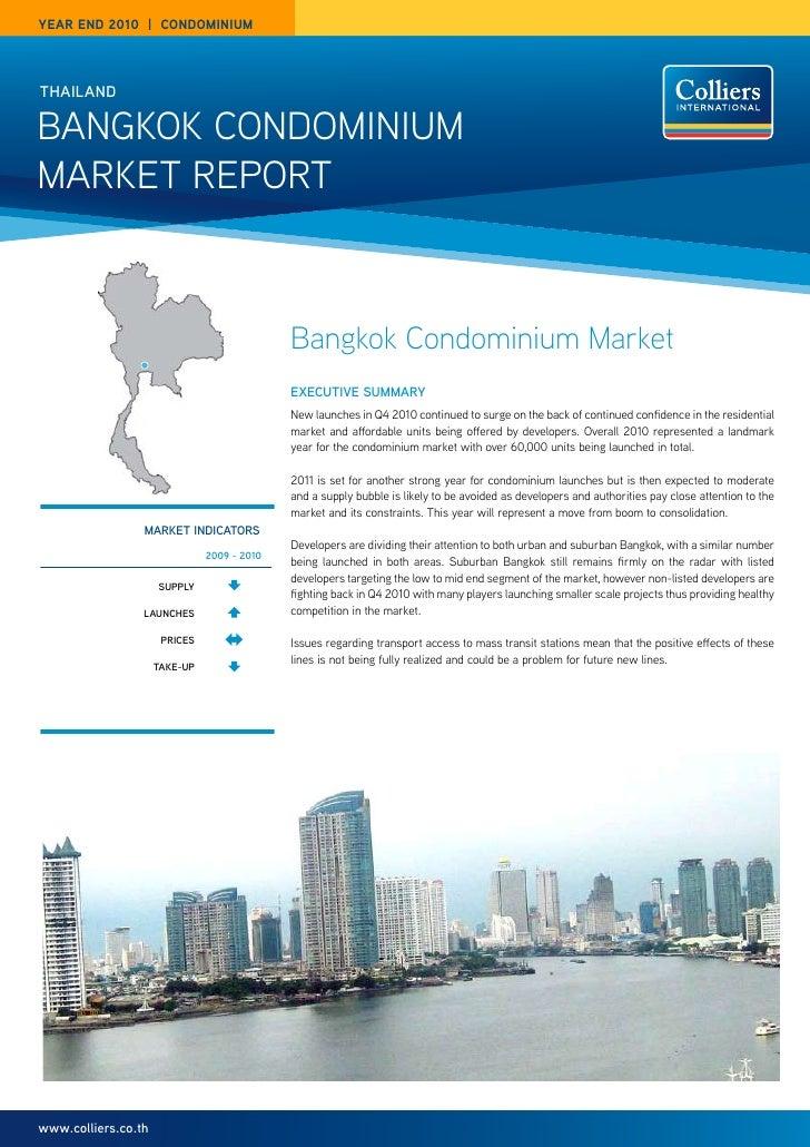 year end 2010 | CondominiumTHAIlANdBangkok Condominiummarket rePort                                             Bangkok Co...