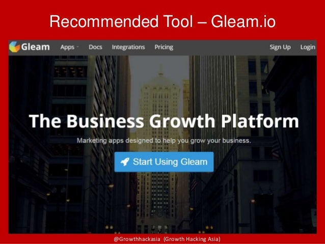 @Growthhackasia (Growth Hacking Asia) Recommended Tool – Gleam.io