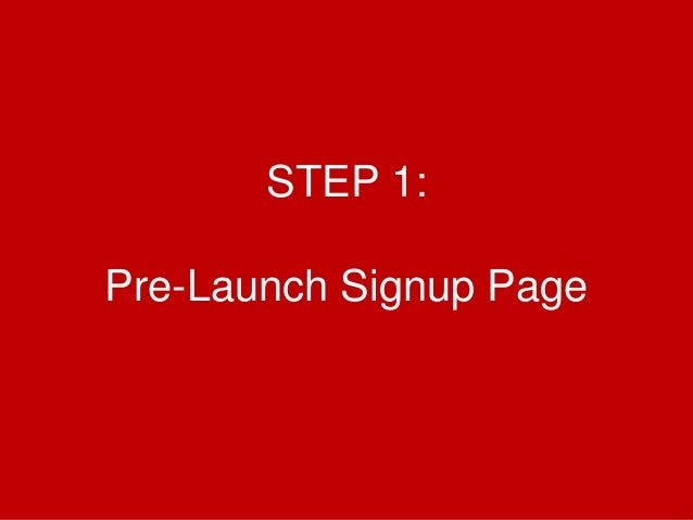 @Growthhackasia (Growth Hacking Asia) STEP 1: Pre-Launch Signup Page
