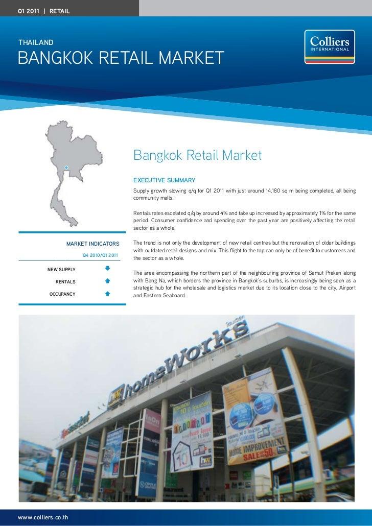 Q1 2011   RetailThAilAndBangkok RETaIL MaRkET                                         Bangkok Retail Market               ...