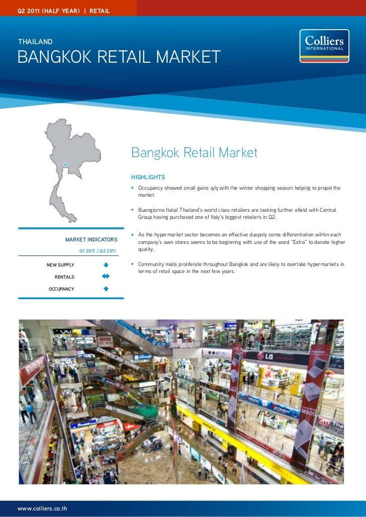 Q2 2011 (half year) | reTaIlThAilAndBangkok RETaIL MaRkET                                           Bangkok Retail Market ...