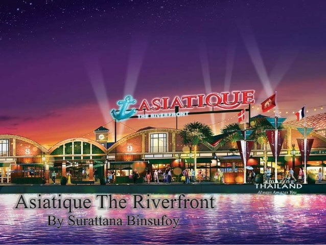 OVERVIEW  1. Asiatique The Riverfront Information  2. Eating at The Asiatique  3. Entertainment  4. How to get there