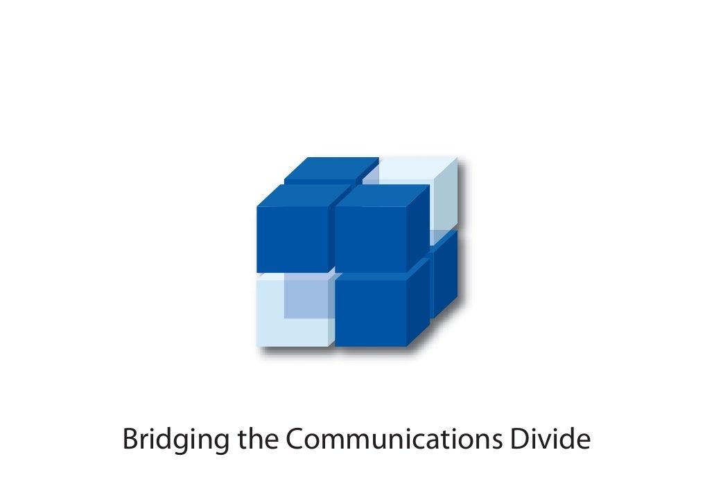 Bridging the Communications Divide