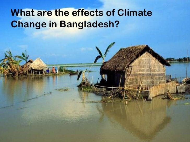 What are the effects of Climate Change in Bangladesh?