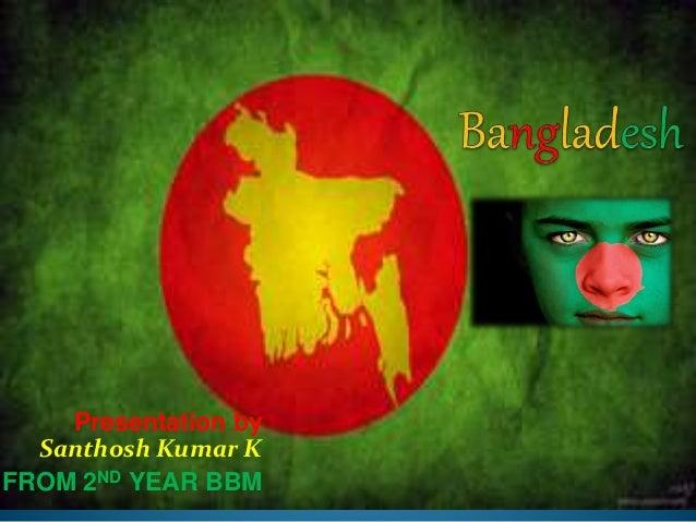 Presentation by Santhosh Kumar K FROM 2ND YEAR BBM