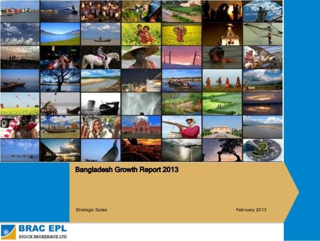 Bangladesh Growth Report 2013                  Strategic Sales                 February 2013www.BRACEPL.com