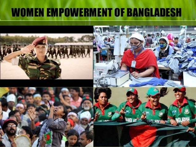 women empowerment in rmg sector Women in bangladesh have made  bangladesh has the eighth lowest gender gap in political empowerment in  the vast majority of rmg sector workers are women.