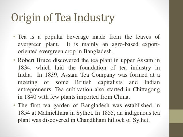tea industry in bangladesh This book is basically about the tea plantation workers in bangladesh however, the genesis of tea cultivation in what is now bangladesh, its growth, ownership.