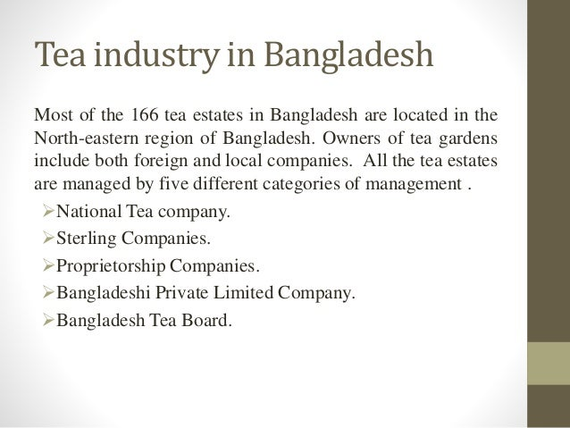 tea brands in bangladesh Forbes 25 most innovative consumer an retail brands wholesale solutions  our award-winning hot and iced teas are responsibly sourced from our own usda-certified organic tea garden in northern bangladesh at 3,000+ acres, we have one of the largest organic tea gardens in the world  teatulia®'s organic tea garden was a social enterprise.