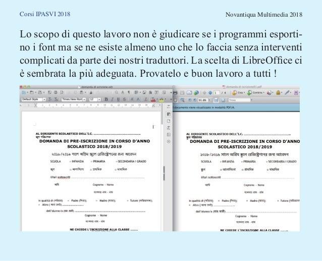Corsi IPASVI 2018 Novantiqua Multimedia 2018 Lo scopo di questo lavoro non è giudicare se i programmi esporti- no i font m...
