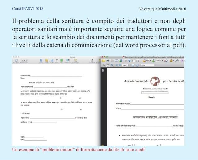 Corsi IPASVI 2018 Novantiqua Multimedia 2018 Il problema della scrittura è compito dei traduttori e non degli operatori sa...