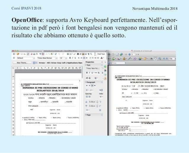 Corsi IPASVI 2018 Novantiqua Multimedia 2018 OpenOffice: supporta Avro Keyboard perfettamente. Nell'espor- tazione in pdf ...
