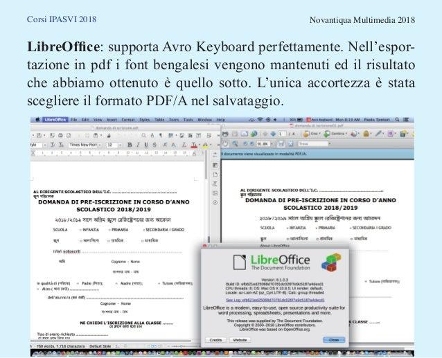 Corsi IPASVI 2018 Novantiqua Multimedia 2018 LibreOffice: supporta Avro Keyboard perfettamente. Nell'espor- tazione in pdf...