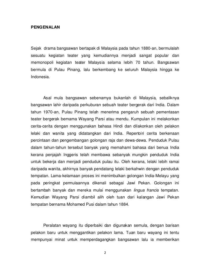 PENGENALANSejak drama bangsawan bertapak di Malaysia pada tahun 1880-an, bermulalahsesuatu kegiatan teater yang kemudianny...