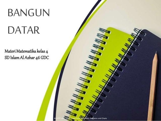Materi Matematikakelas4 SDIslamAl Azhar 46 GDC BANGUN DATAR ALLPPT.com _ Free PowerPoint Templates, Diagrams and Charts