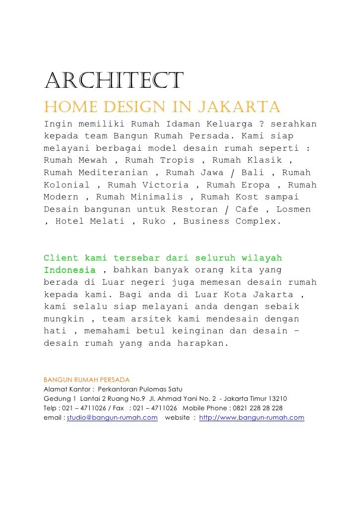 Architecthome design in jakartaIngin memiliki Rumah Idaman Keluarga ? serahkankepada team Bangun Rumah Persada. Kami siapm...