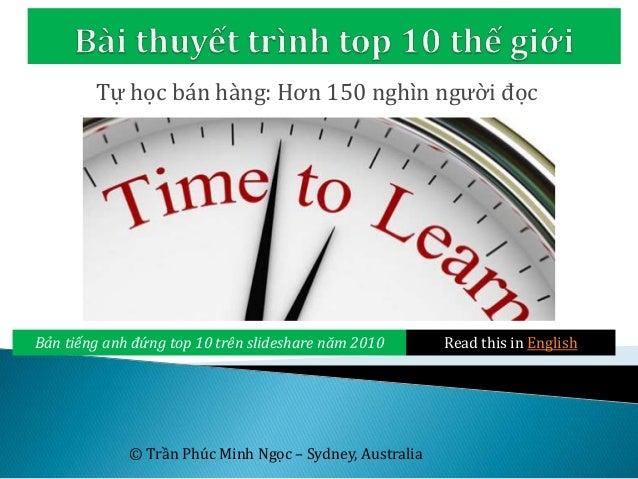 Tự học bán hàng: Hơn 150 nghìn người đọc Read this in English © Trần Phúc Minh Ngọc – Sydney, Australia Bản tiếng anh đứng...
