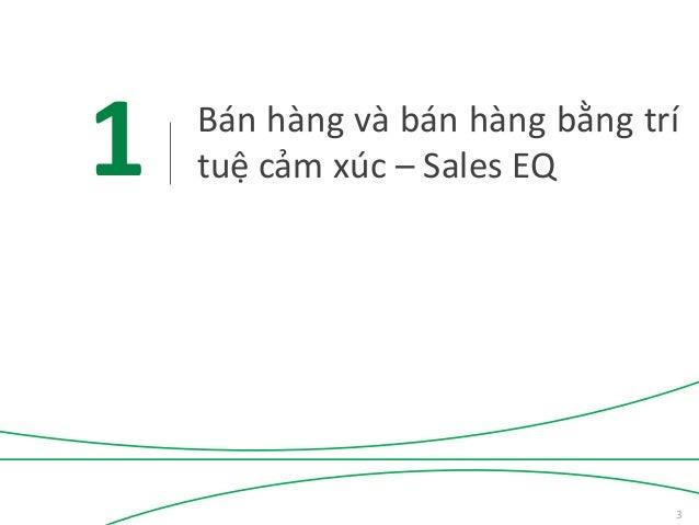 Bán hàng bằng trí tuệ cảm xúc - Sales EQ - TS Châu Đình Linh Slide 3
