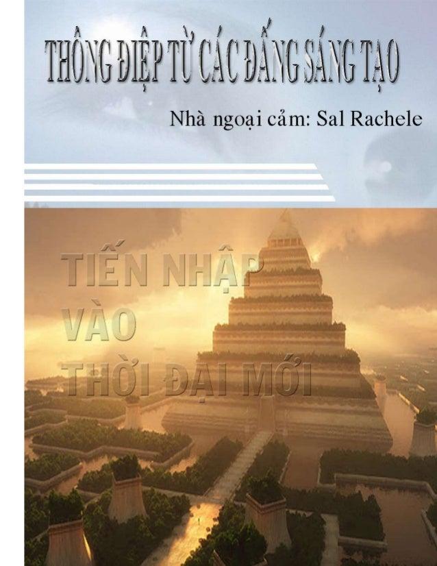1 Cuốn sách này đƣợc tổng hợp từ 3 cuốn sách khác nhau của nhà ngoại cảm Sal Rachele, gồm: _ THE FOUNDERS _ EARTH CHANGES ...