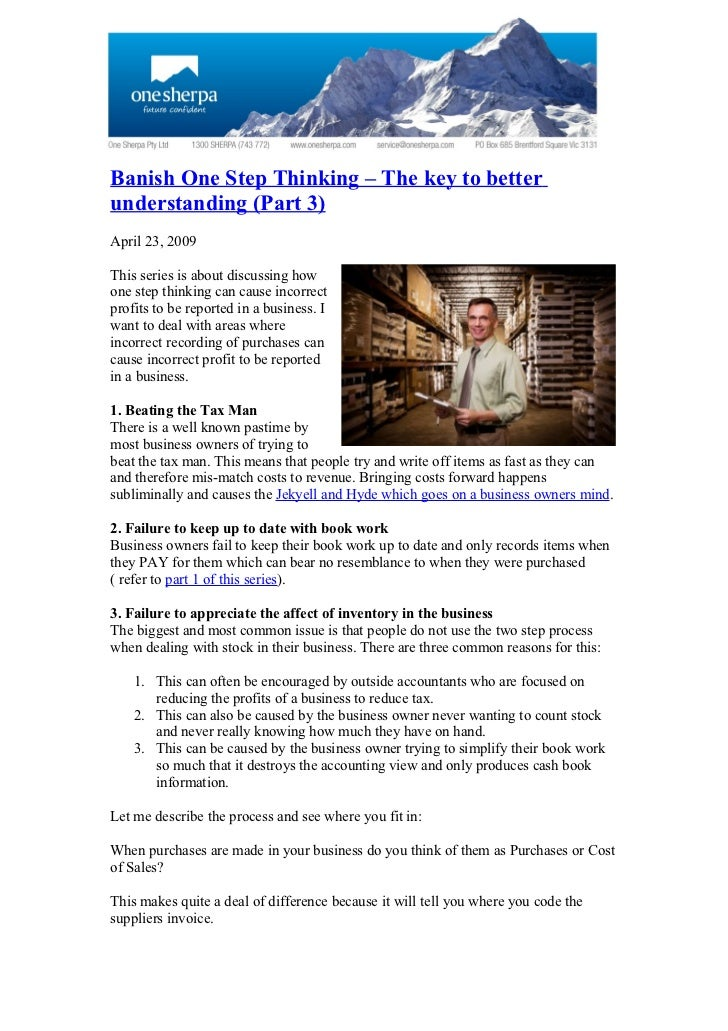 Banish One Step Thinking – The key to better understanding (Part 3) April 23, 2009  This series is about discussing how on...