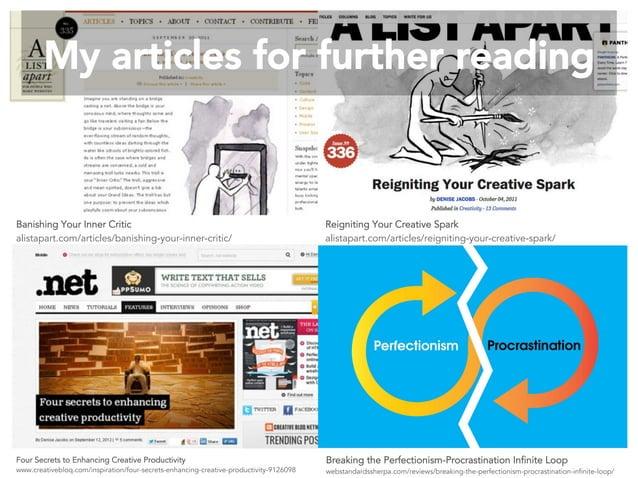 Four Secrets to Enhancing Creative Productivity www.creativebloq.com/inspiration/four-secrets-enhancing-creative-productiv...
