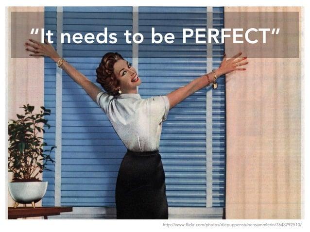 """It needs to be PERFECT"" http://www.flickr.com/photos/diepuppenstubensammlerin/7648792510/"