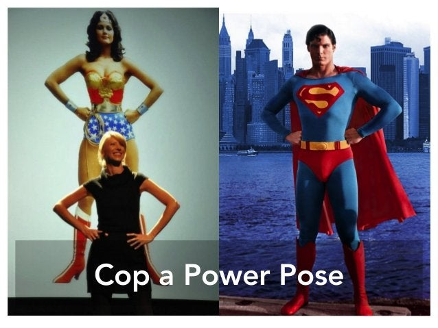 Cop a Power Pose