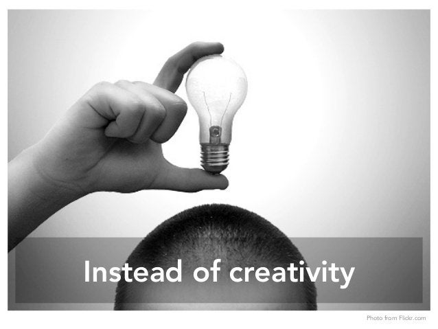 Instead of creativity Photo from Flickr.com