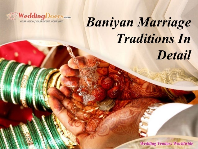 Baniyan Marriage Traditions In Detail