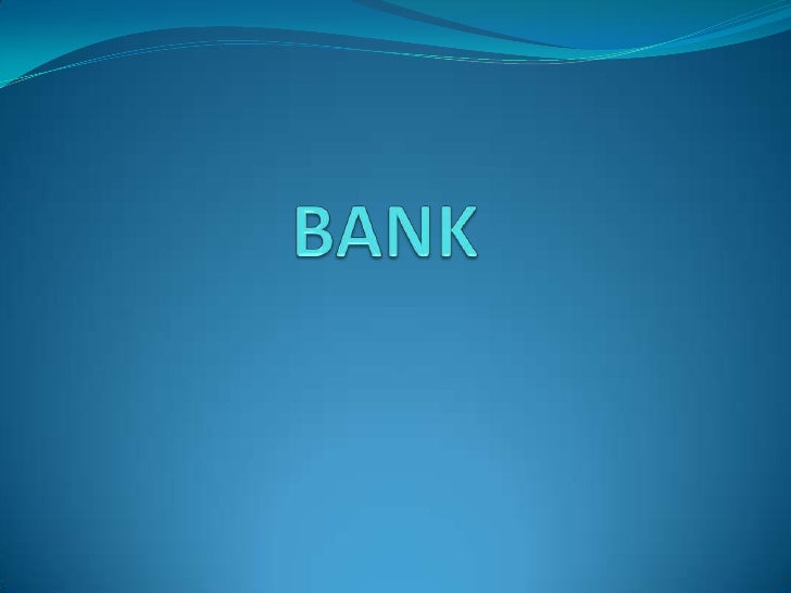 BANK<br />