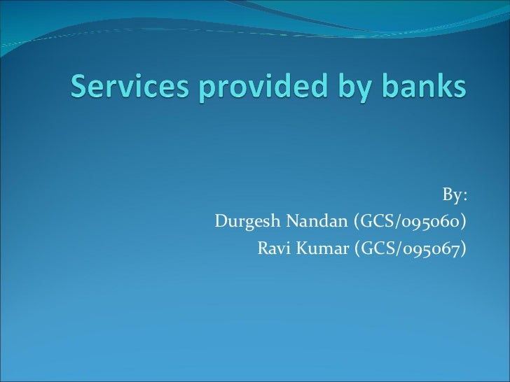 By: Durgesh Nandan (GCS/095060) Ravi Kumar (GCS/095067)
